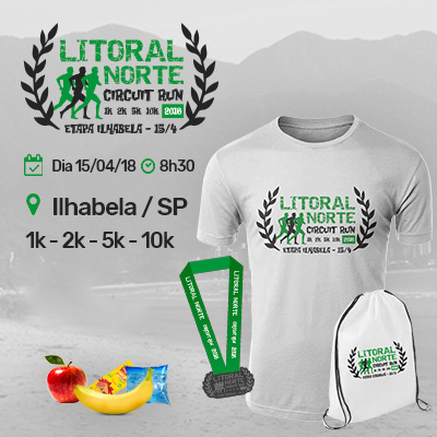 Litoral Norte Circuit Run 2018 - Ilhabela / SP - 1k 2k 5k e 10k - 2ª Etapa - Adulto e Kids