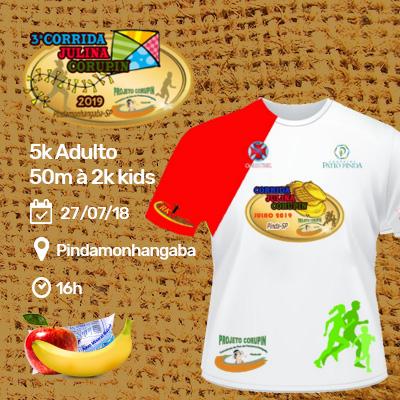 3ª Corrida Julina Corupin - Pindamonhangaba / SP - Crianças (50m à 2k) e Adulto (5k).