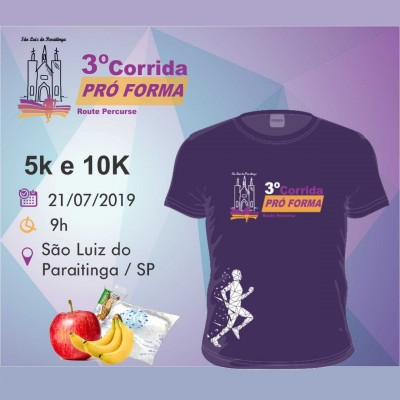 3ª Corrida Pró Forma - 5k 10k - São Luiz do Paraitinga / SP