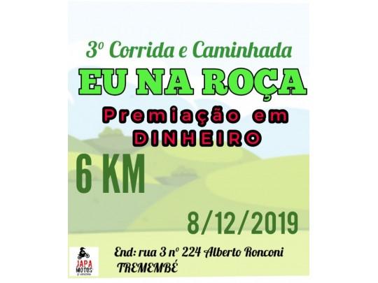 3ª CORRIDA E CAMINHADA EU NA ROÇA CIDADE TREMEMBÉ - 6km - TREMEMBÉ / SP